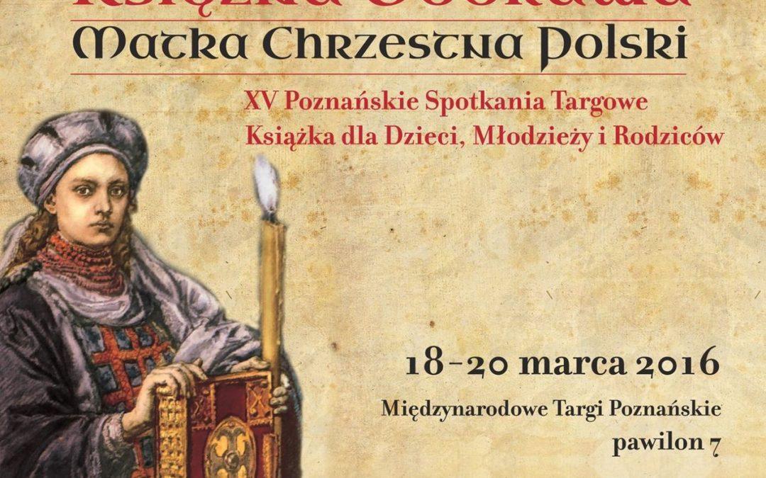 O tym co 1050 lat temu działo się na ziemiach polskich – na XV Poznańskich Spotkaniach Targowych – Książka dla Dzieci, Młodzieży i Rodziców